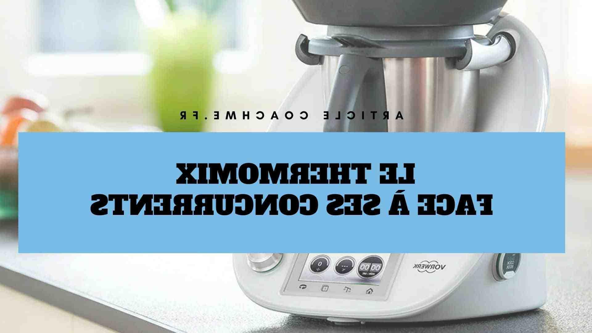 Quel robot cuisine Choisir 2020 ?