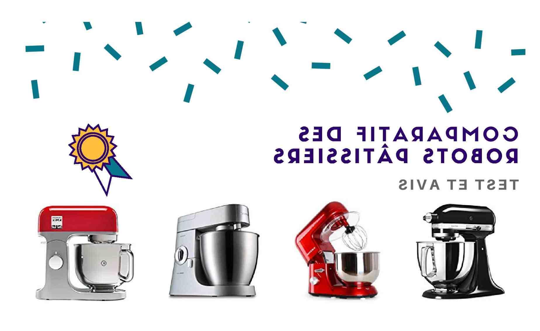 Quel est le meilleur robot pâtissier sur le marché ?